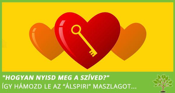 Hogyan nyisd meg a szívedet?
