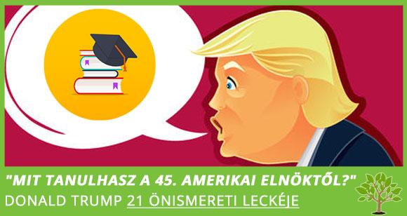 Donald Trump 21 önismereti leckéje