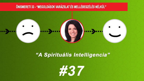 #37 A Spirituális Intelligencia