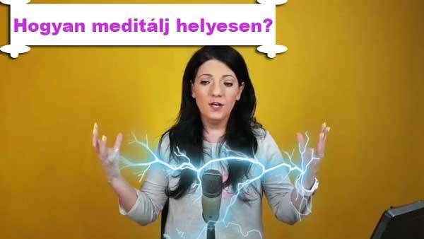 Hogyan meditálj helyesen? – Önismereti 33 videó