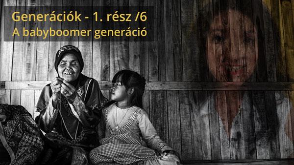 Generációk sorozat 1. rész: A Babyboomer generáció – Önismereti33